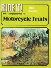 Ride It! The complete Book of Motorcycle Trials by Don Smith hardback